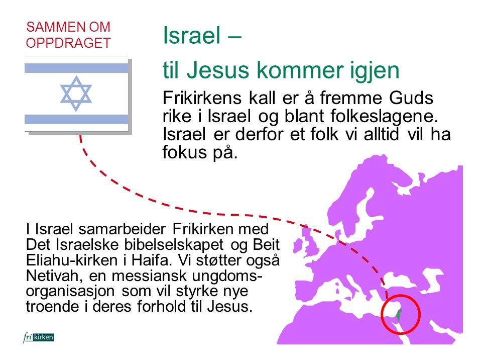 Israel – til Jesus kommer igjen