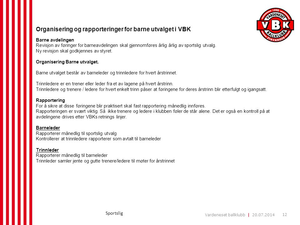 Organisering og rapporteringer for barne utvalget i VBK