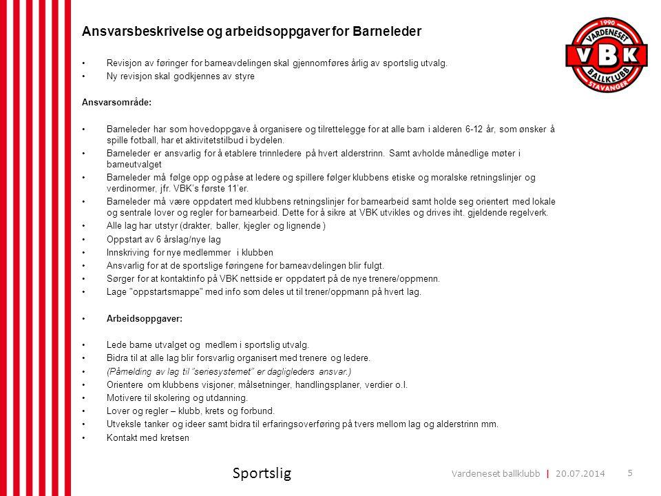 Sportslig Ansvarsbeskrivelse og arbeidsoppgaver for Barneleder 5