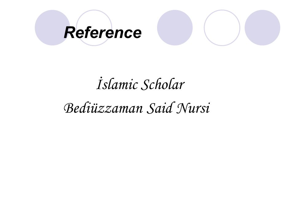 Reference İslamic Scholar Bediüzzaman Said Nursi