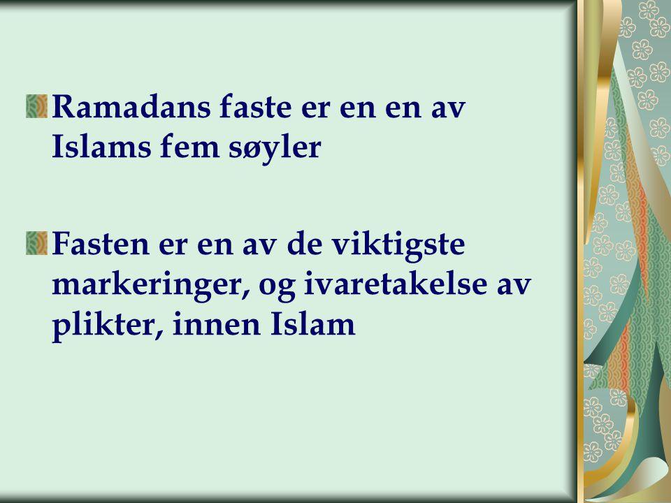 Ramadans faste er en en av Islams fem søyler