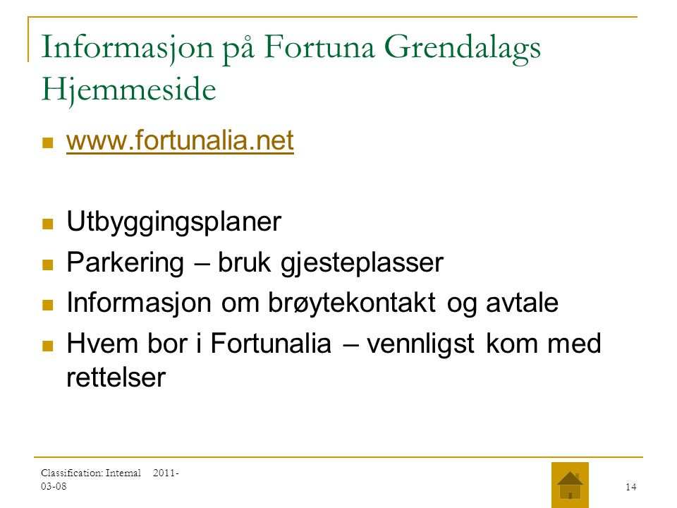 Informasjon på Fortuna Grendalags Hjemmeside