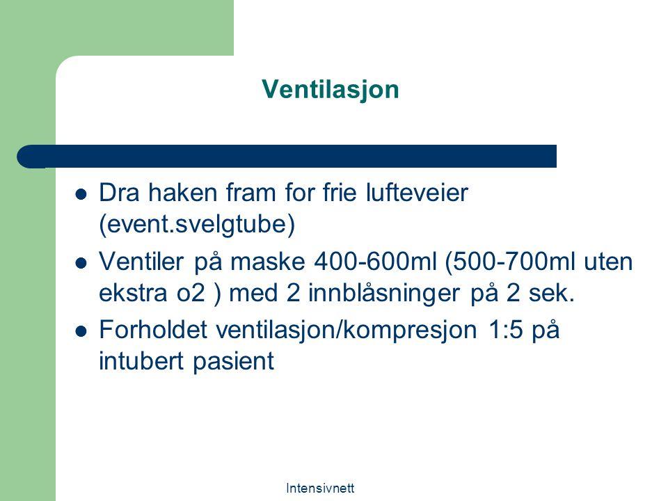 Ventilasjon Dra haken fram for frie lufteveier (event.svelgtube)