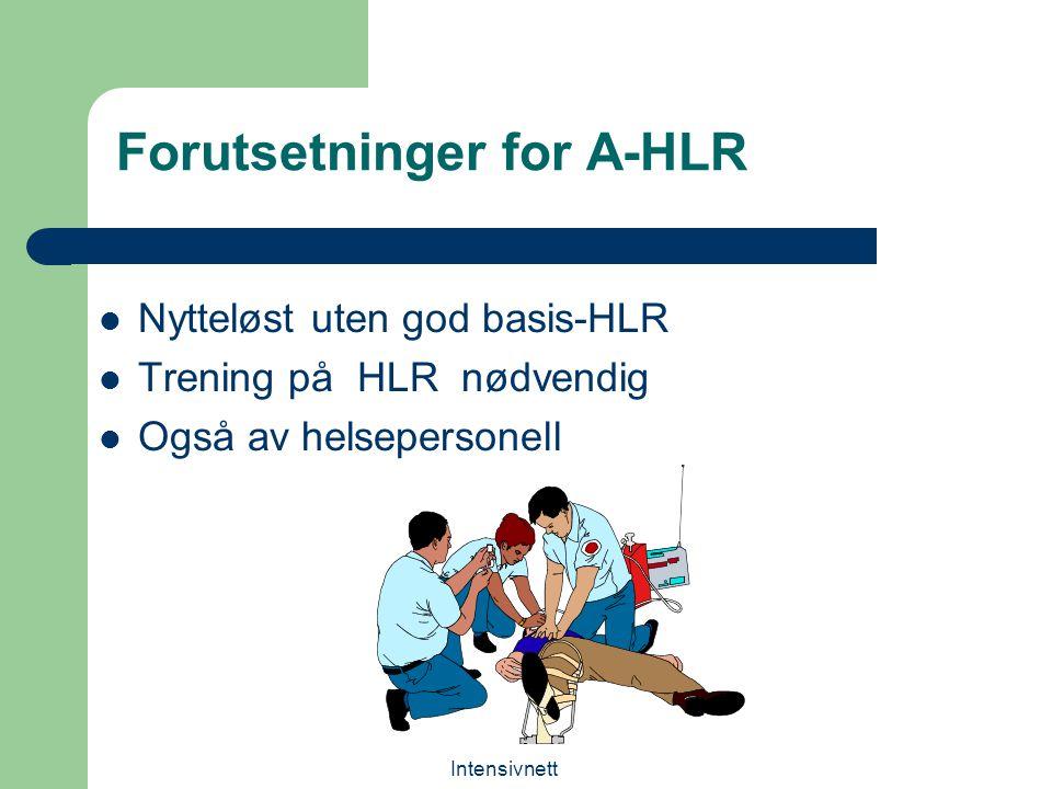 Forutsetninger for A-HLR