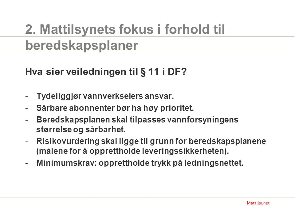 2. Mattilsynets fokus i forhold til beredskapsplaner
