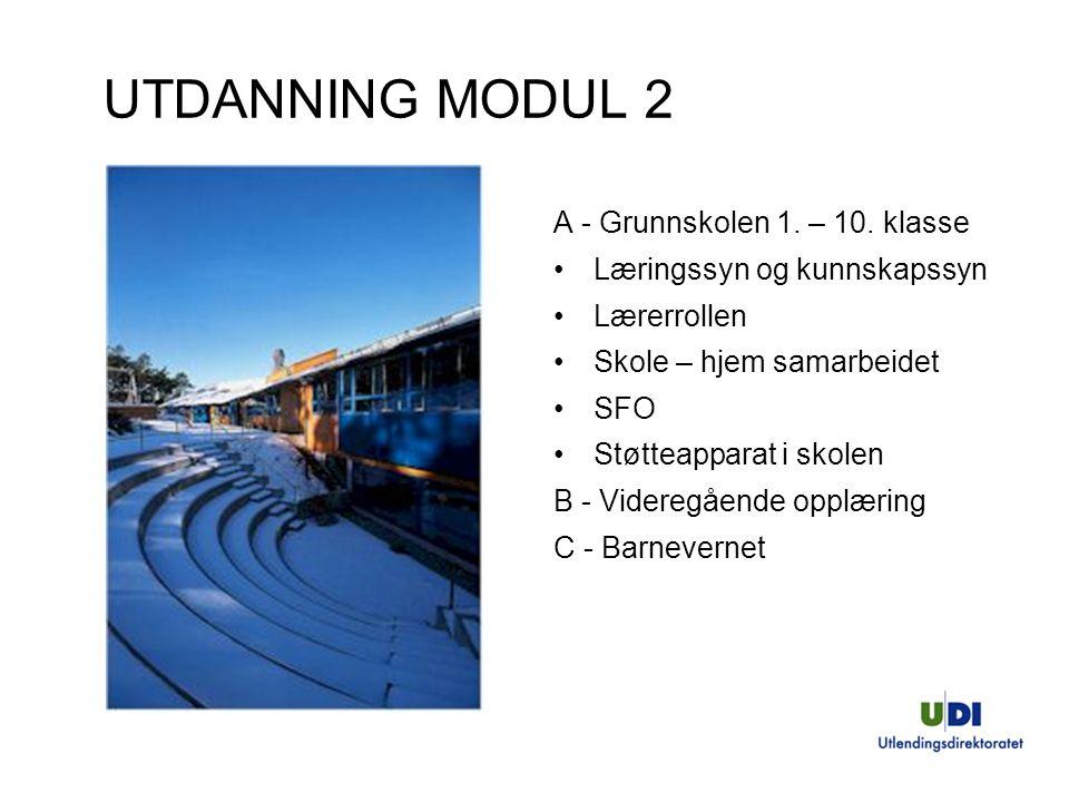 UTDANNING MODUL 2 A - Grunnskolen 1. – 10. klasse