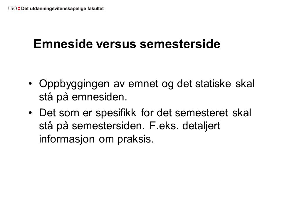 Emneside versus semesterside