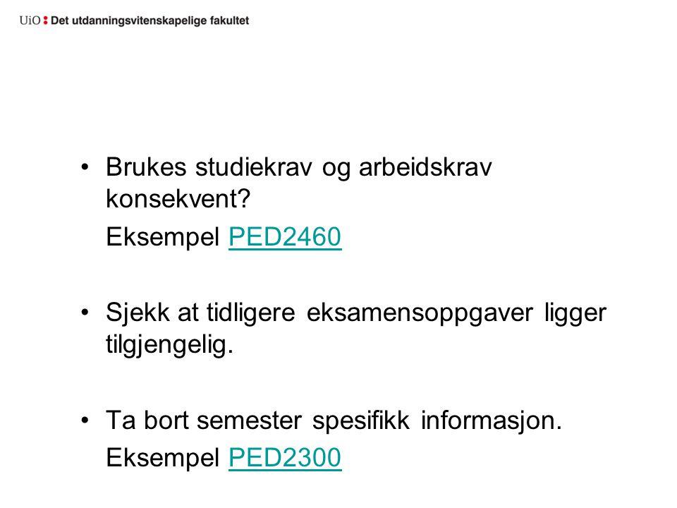 Brukes studiekrav og arbeidskrav konsekvent Eksempel PED2460