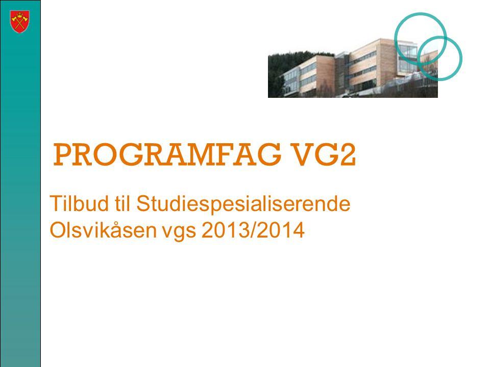 Tilbud til Studiespesialiserende Olsvikåsen vgs 2013/2014