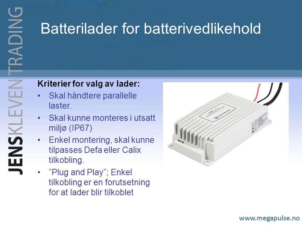 Batterilader for batterivedlikehold