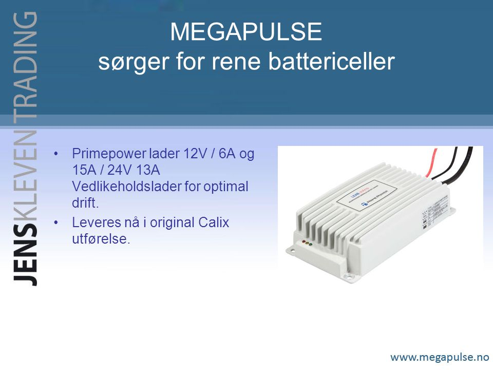 MEGAPULSE sørger for rene battericeller