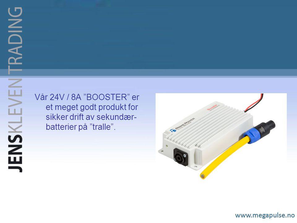Vår 24V / 8A BOOSTER er et meget godt produkt for sikker drift av sekundær-batterier på tralle .