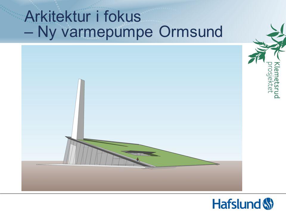Arkitektur i fokus – Ny varmepumpe Ormsund