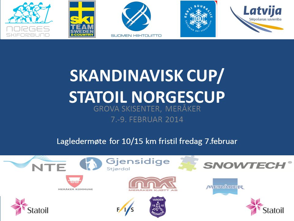 SKANDINAVISK CUP/ STATOIL NORGESCUP
