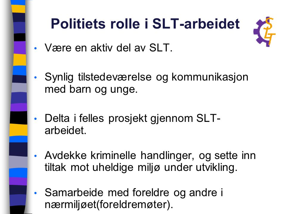 Politiets rolle i SLT-arbeidet