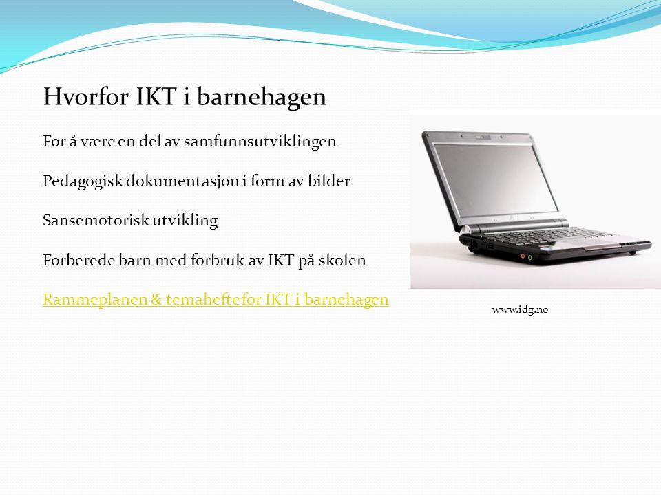 Hvorfor IKT i barnehagen