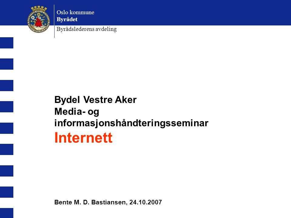 Internett Bydel Vestre Aker Media- og informasjonshåndteringsseminar
