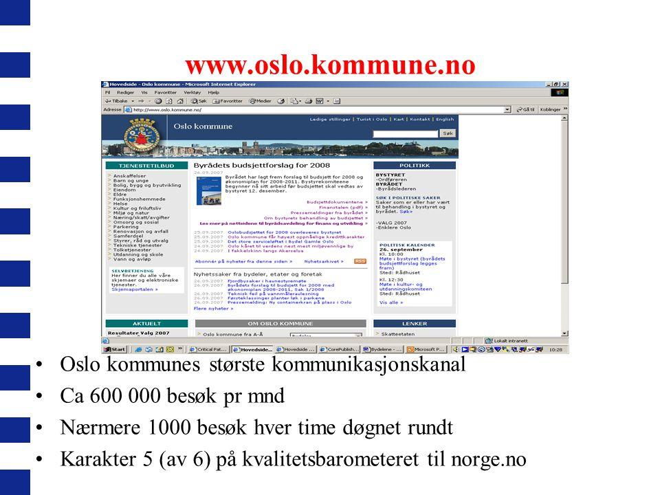www.oslo.kommune.no Oslo kommunes største kommunikasjonskanal
