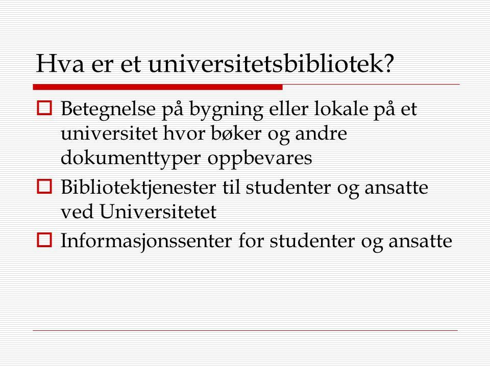 Hva er et universitetsbibliotek