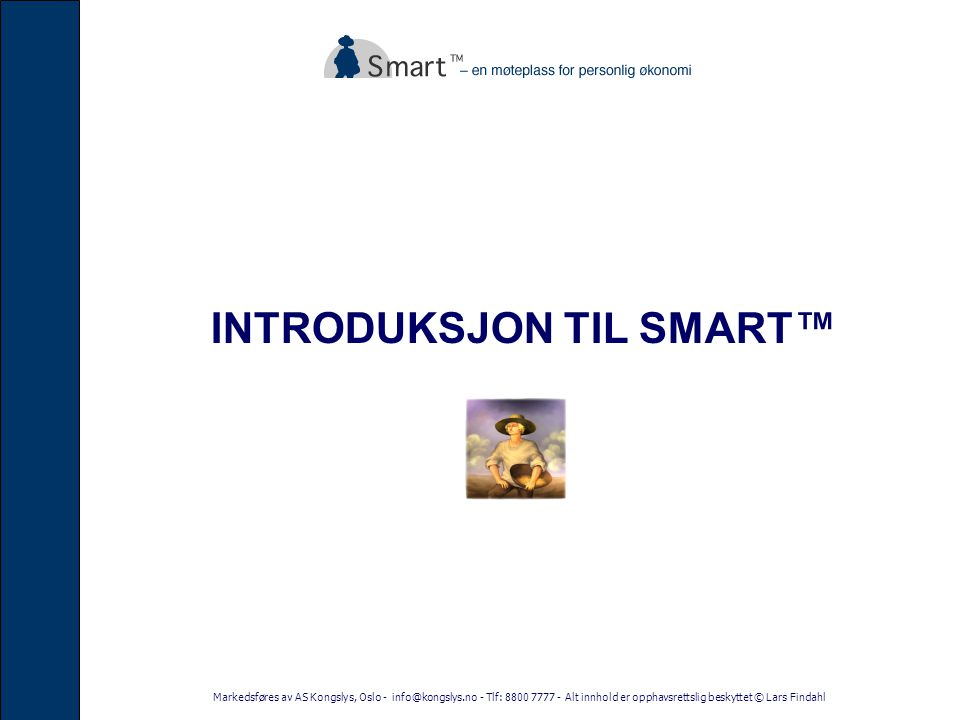 INTRODUKSJON TIL SMART™