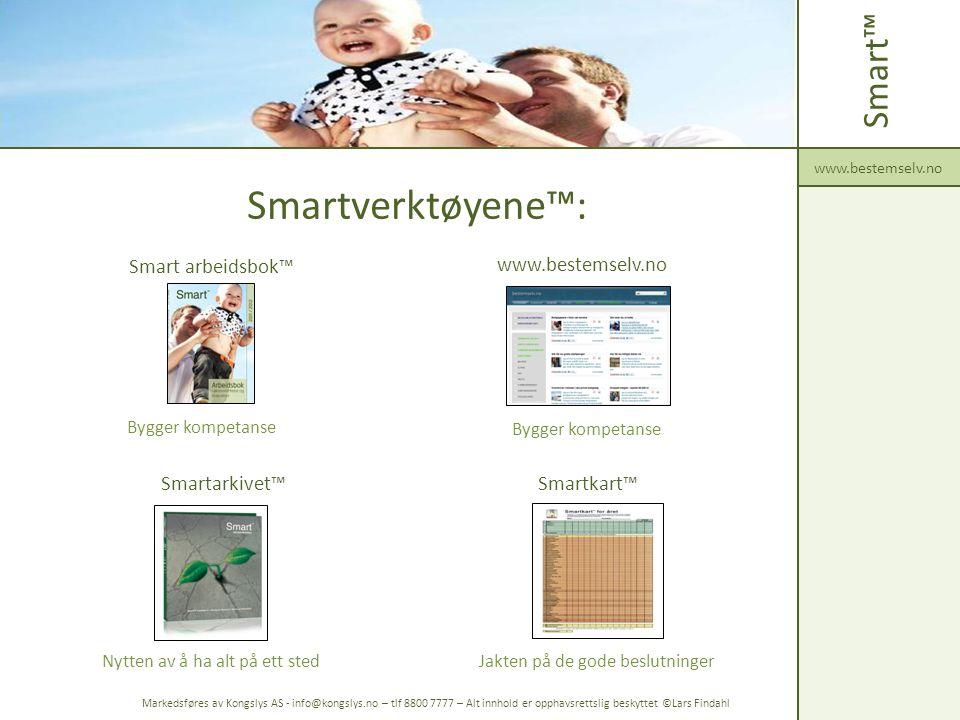 Smartverktøyene™: Smart™ Smart arbeidsbok™ www.bestemselv.no