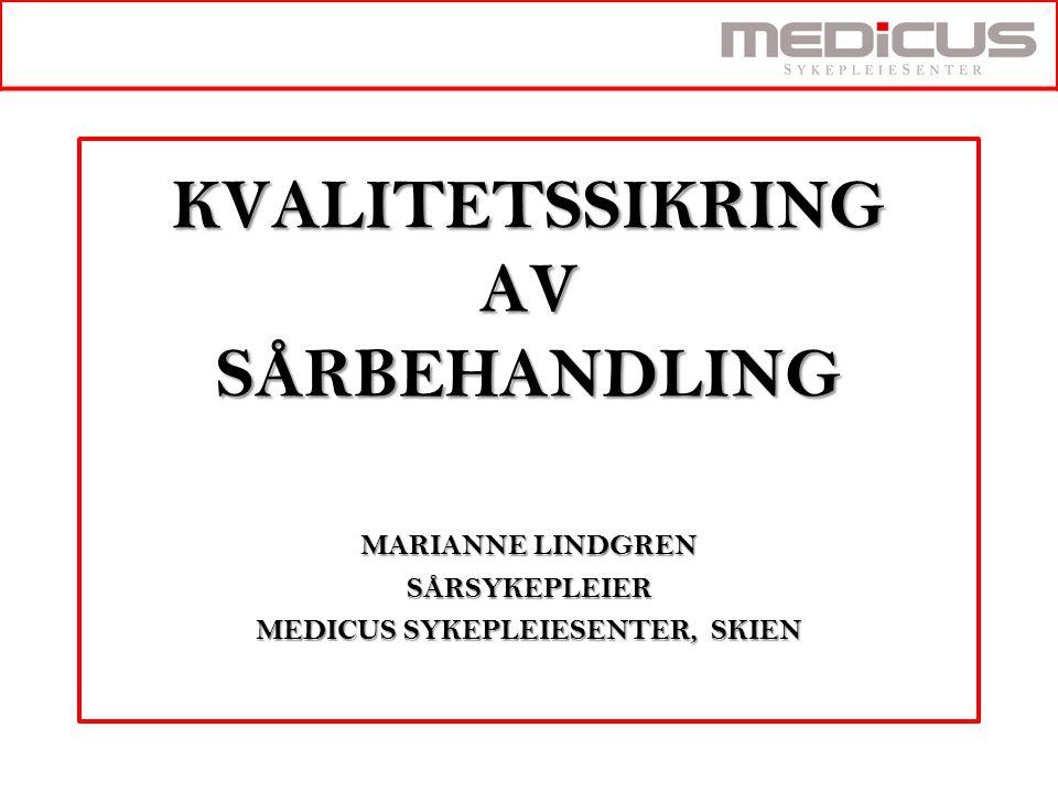 KVALITETSSIKRING AV SÅRBEHANDLING