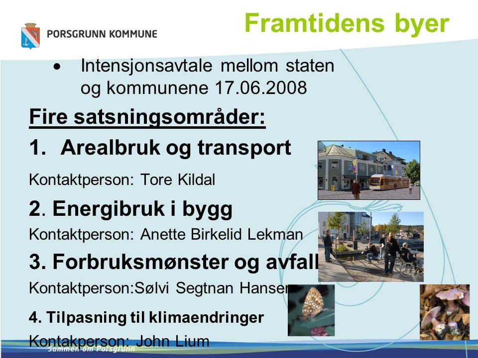 Framtidens byer Fire satsningsområder: Arealbruk og transport