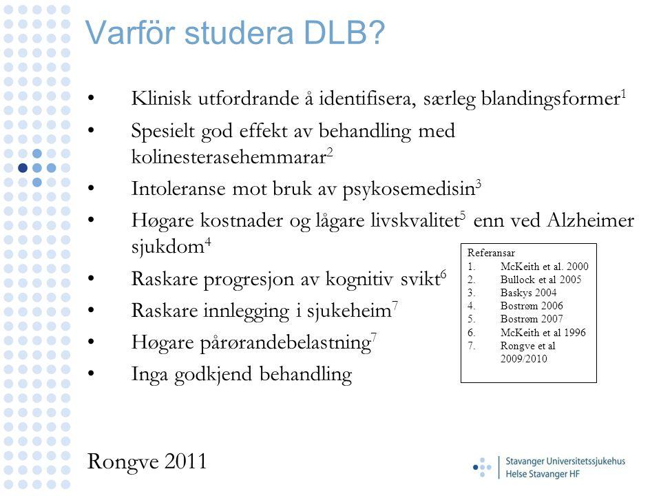 Varför studera DLB Rongve 2011