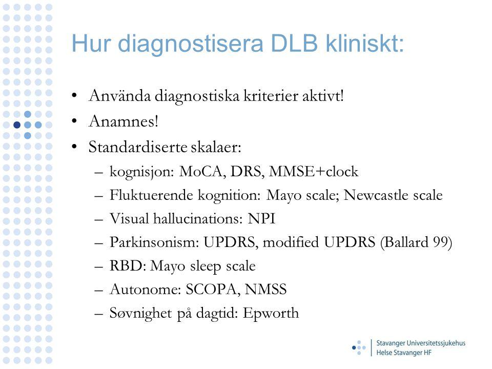 Hur diagnostisera DLB kliniskt:
