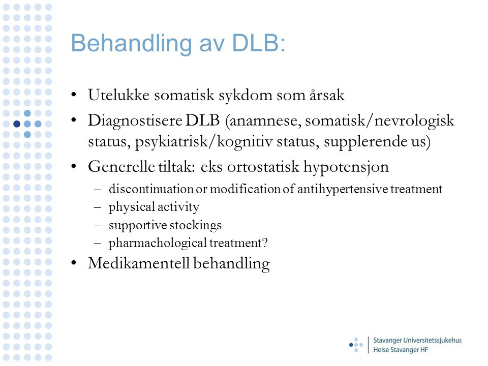 Behandling av DLB: Utelukke somatisk sykdom som årsak