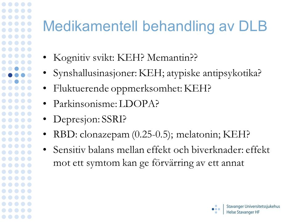 Medikamentell behandling av DLB