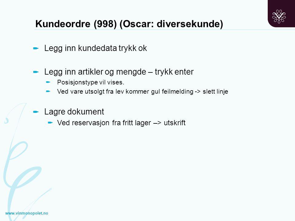Kundeordre (998) (Oscar: diversekunde)