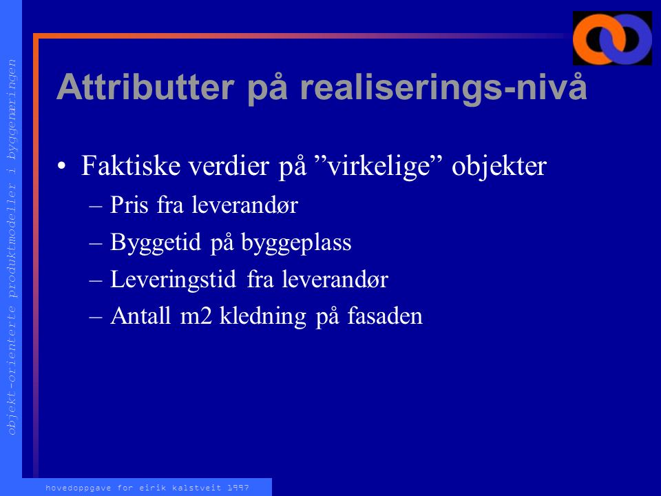 Attributter på realiserings-nivå