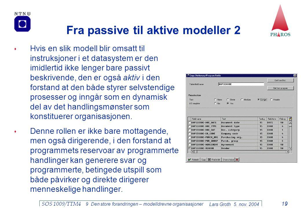 Fra passive til aktive modeller 2