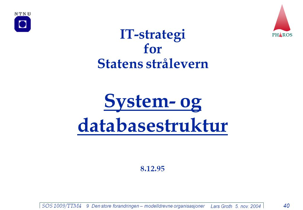 System- og databasestruktur