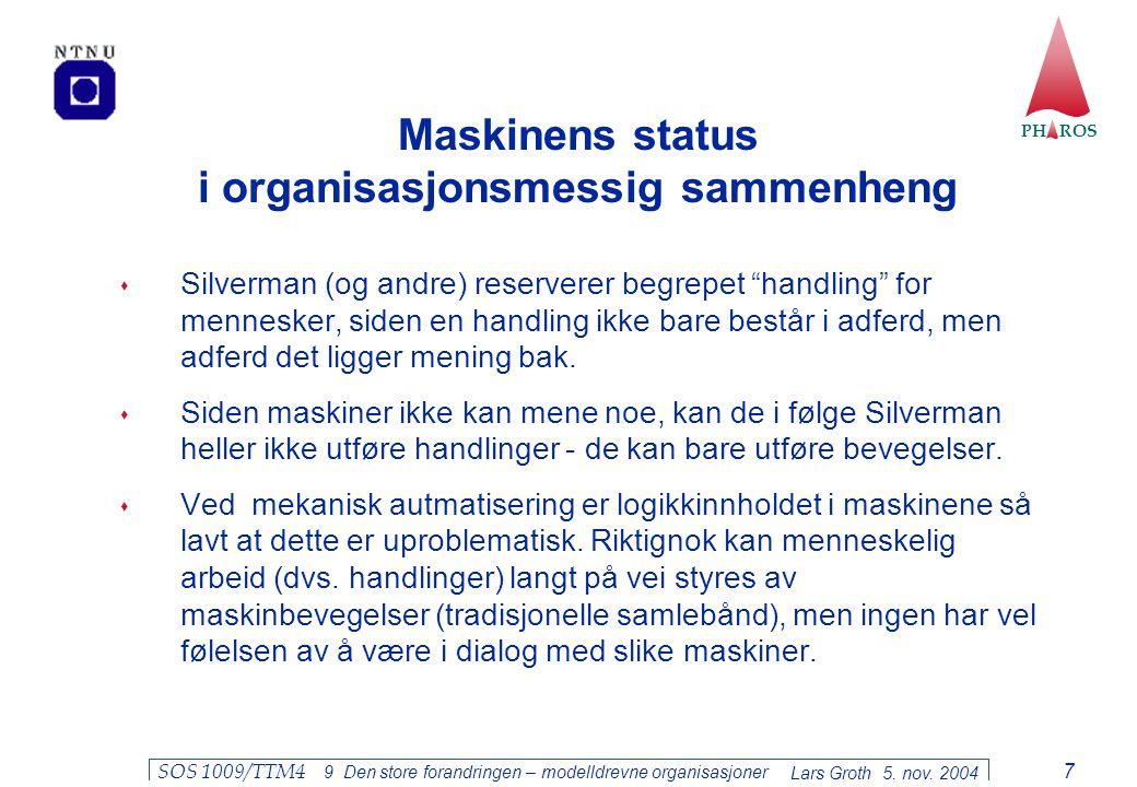 Maskinens status i organisasjonsmessig sammenheng