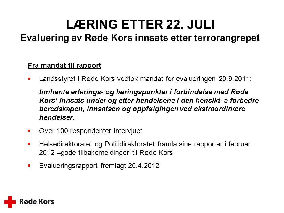 LÆRING ETTER 22. JULI Evaluering av Røde Kors innsats etter terrorangrepet