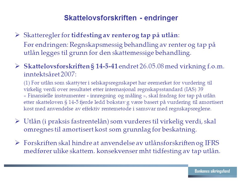 Skattelovsforskriften - endringer