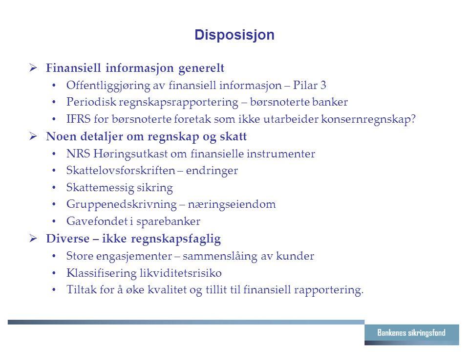 Disposisjon Finansiell informasjon generelt