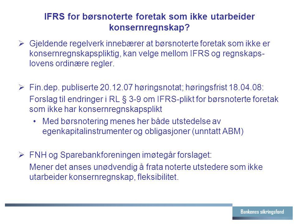 IFRS for børsnoterte foretak som ikke utarbeider konsernregnskap