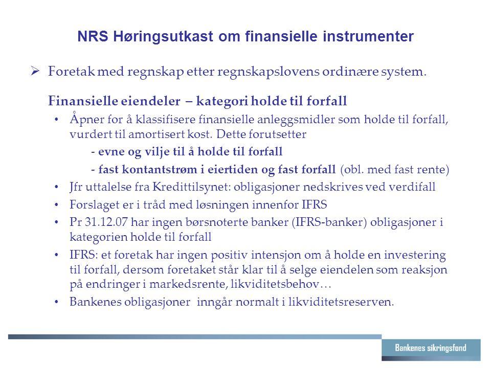 NRS Høringsutkast om finansielle instrumenter