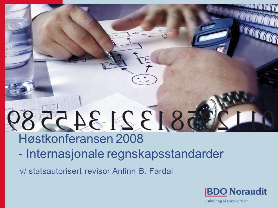 Høstkonferansen 2008 - Internasjonale regnskapsstandarder