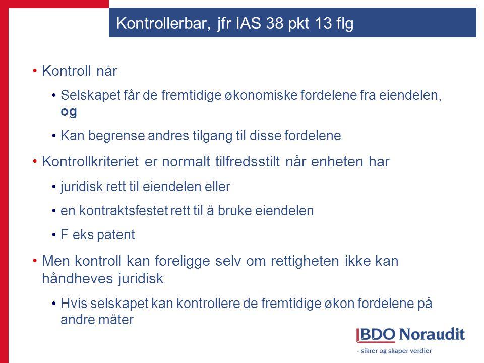 Kontrollerbar, jfr IAS 38 pkt 13 flg