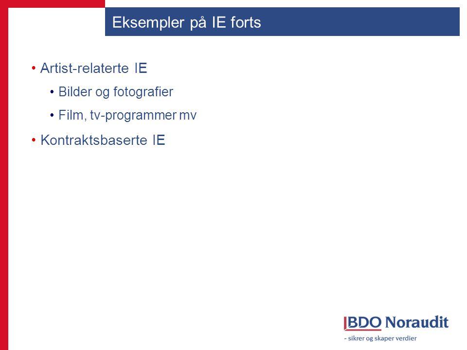 Eksempler på IE forts Artist-relaterte IE Kontraktsbaserte IE