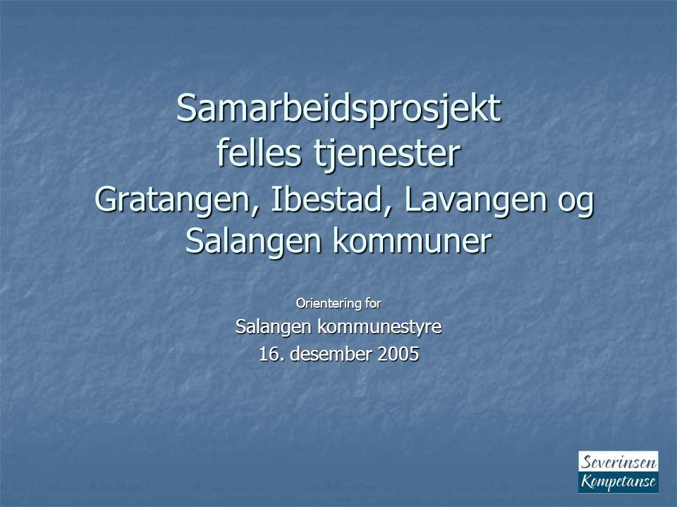 Orientering for Salangen kommunestyre 16. desember 2005