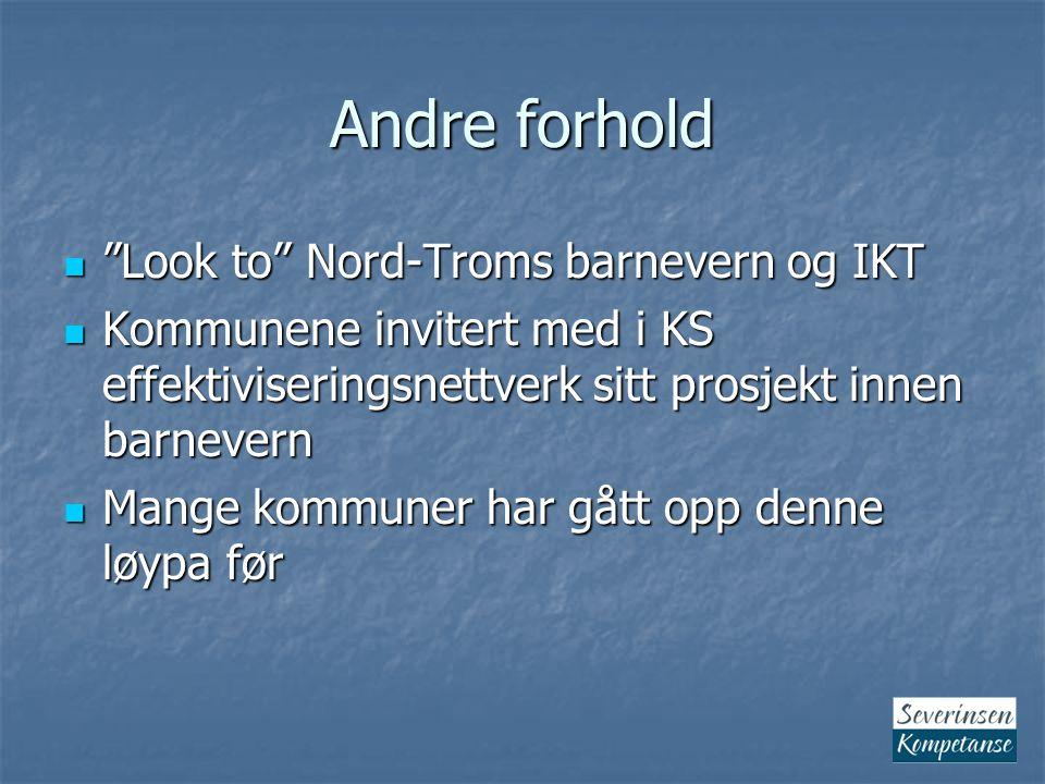 Andre forhold Look to Nord-Troms barnevern og IKT