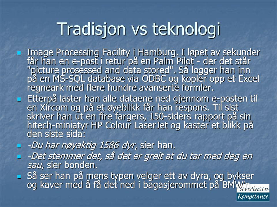 Tradisjon vs teknologi