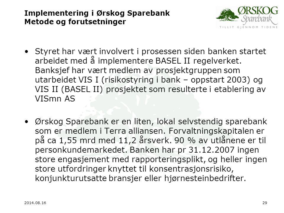 Implementering i Ørskog Sparebank Metode og forutsetninger
