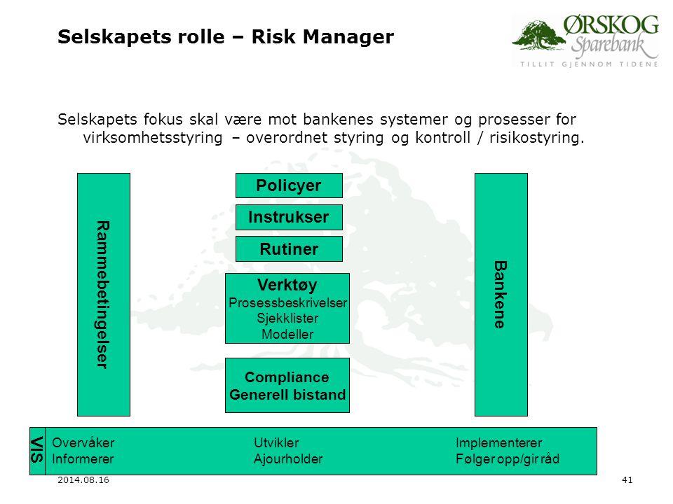 Selskapets rolle – Risk Manager