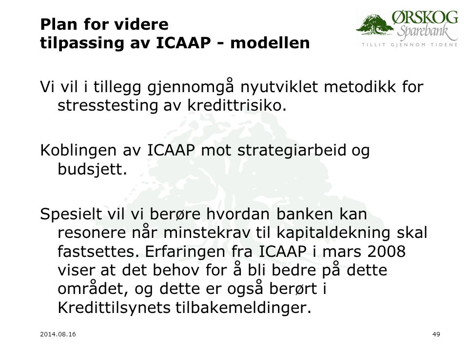 Plan for videre tilpassing av ICAAP - modellen